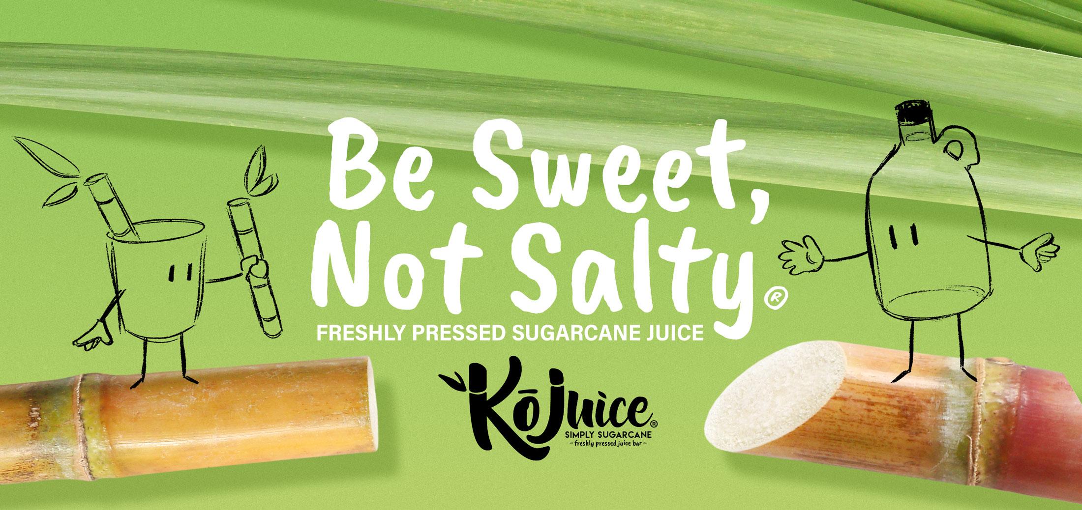 Ko Juice - Be Sweet, Not Salty